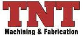 TNT Machining and Fabrication